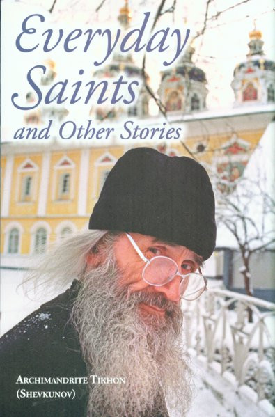 Everyday Saints And Other Stories Archimandrite